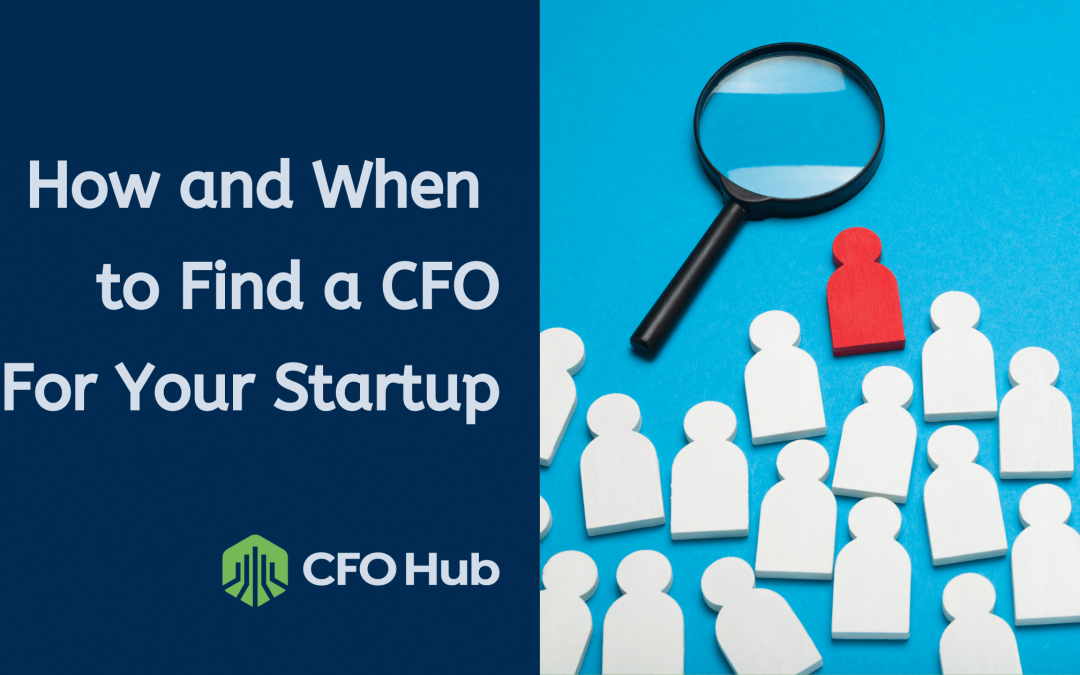 How and When to Find a CFO For Your Startup