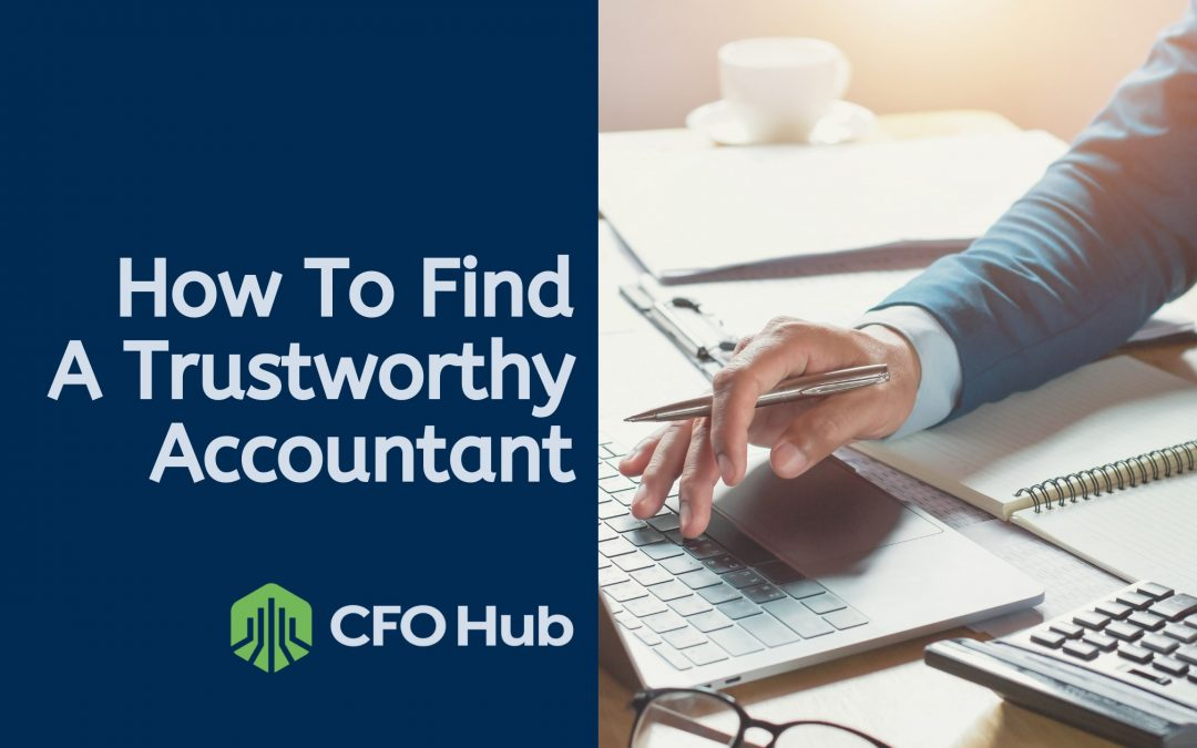 How to Find a Trustworthy Accountant