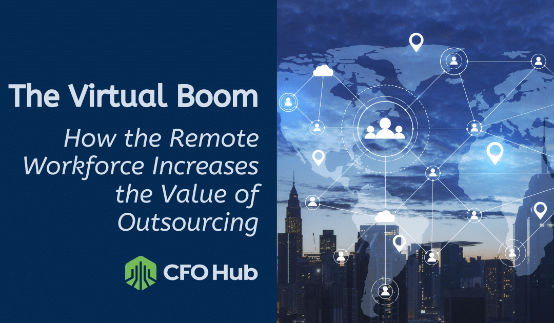 How the remote workforce increases the value of outsourcing