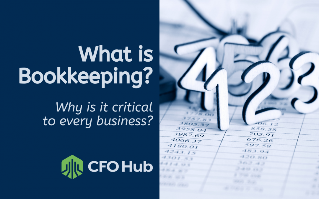What is Bookkeeping and Why is it Critical to Every Business?