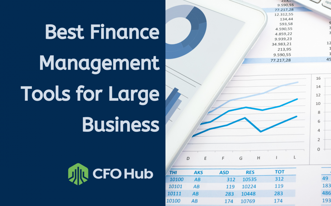 Best Finance Management Tools for Large Business